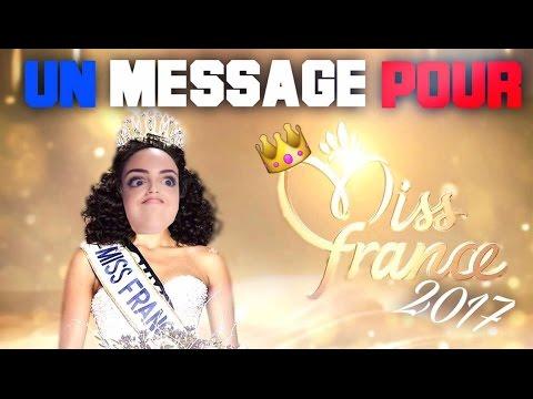 J'ai des choses à dire à Miss France 2017